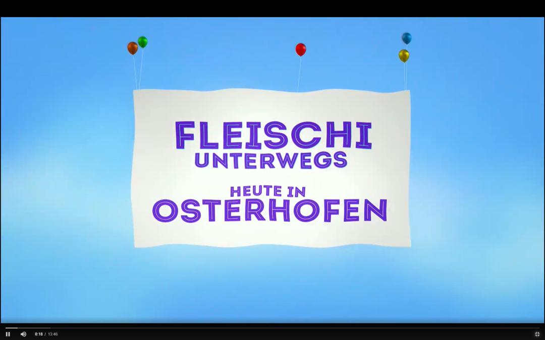 Fleischi unterwegs in Osterhofen